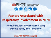 Factors Associated with Respiratory Involvement in NTM