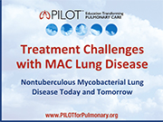 Treatment Challenges with MAC Lung Disease
