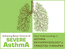 2018 Achieving Better Control of Severe Asthma: New Understandings in Asthma Pathophysiology and Targeted Therapies